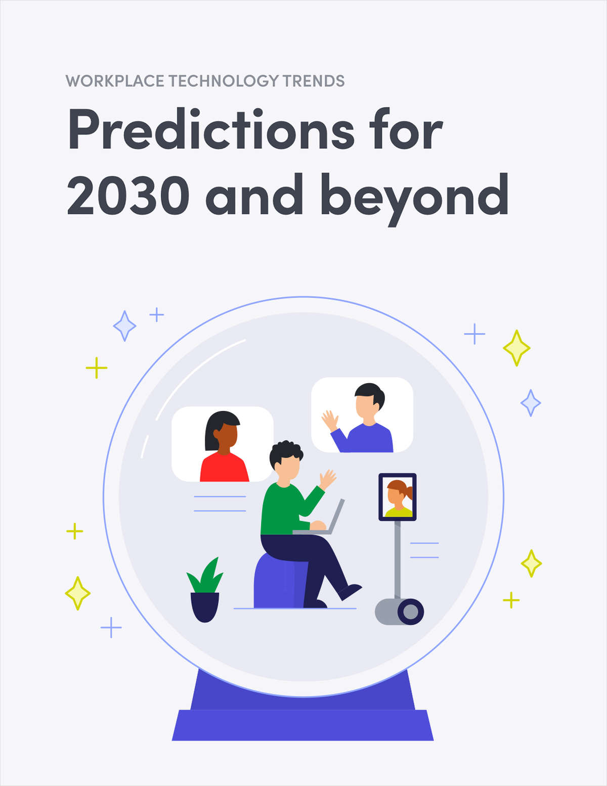 Workplace technology trends: Predictions for 2030 and beyond