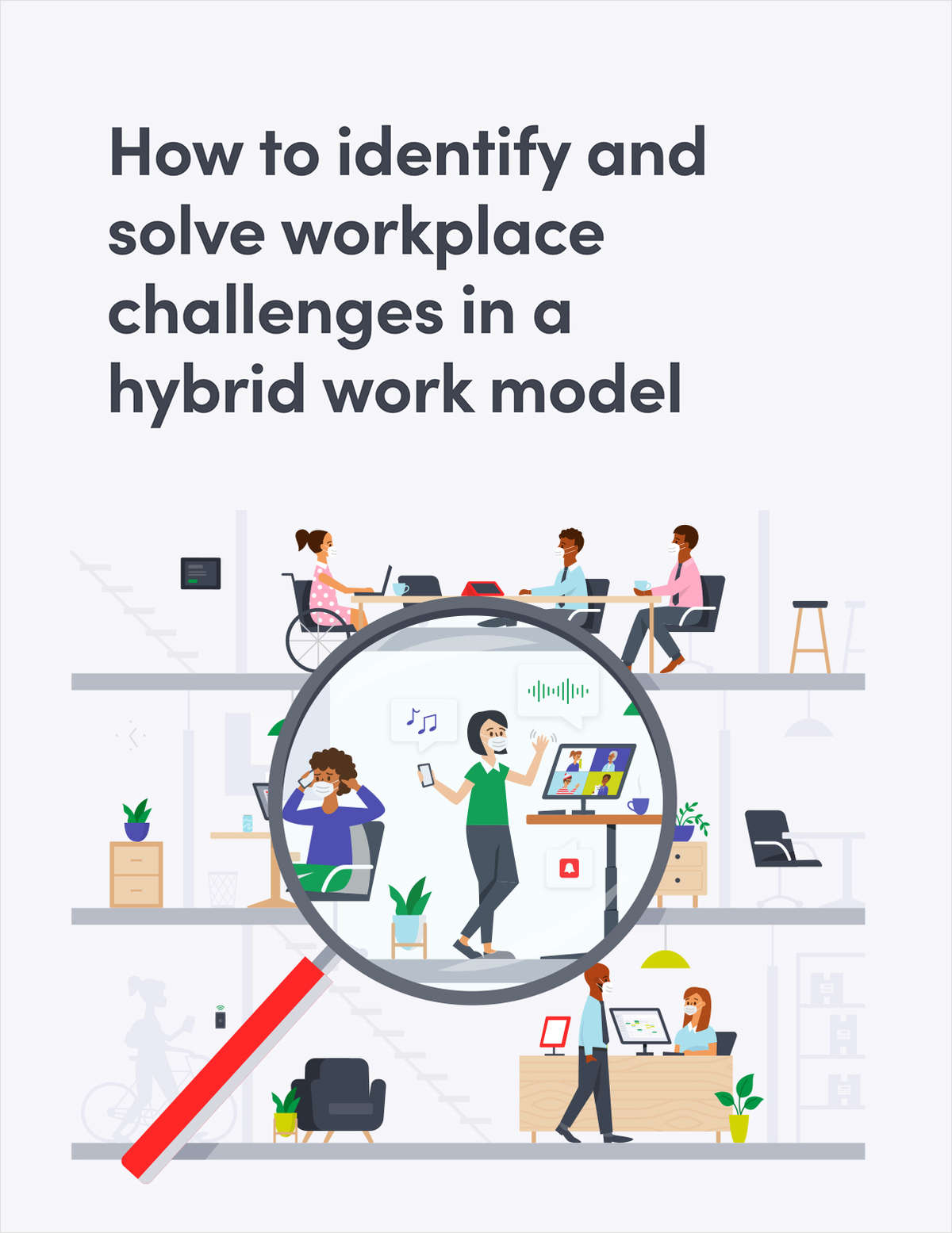 How to identify and solve workplace challenges in a hybrid work model