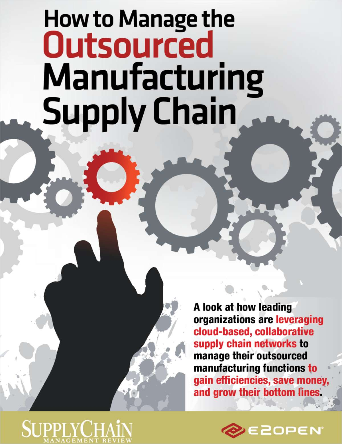 How to Manage the Outsourced Manufacturing Supply Chain