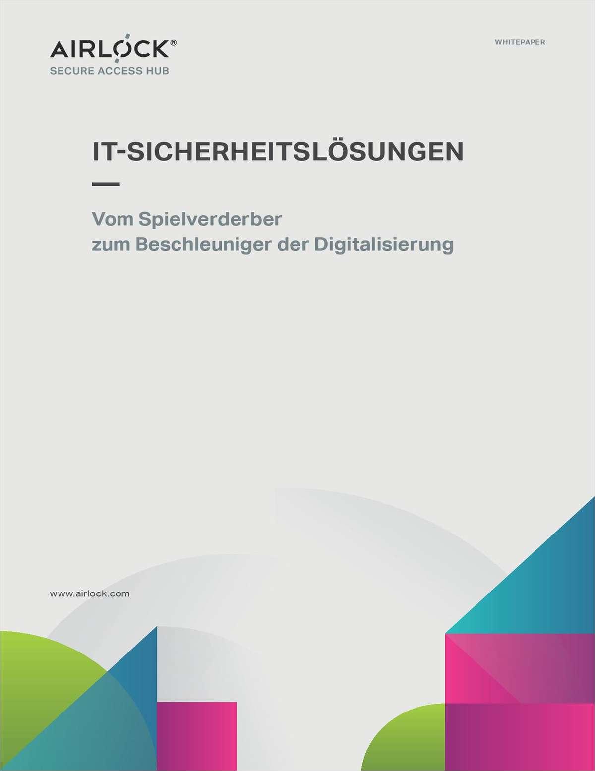 IT Sicherheit - vom Spielverderber zum Beschleuniger der Digitalisierung