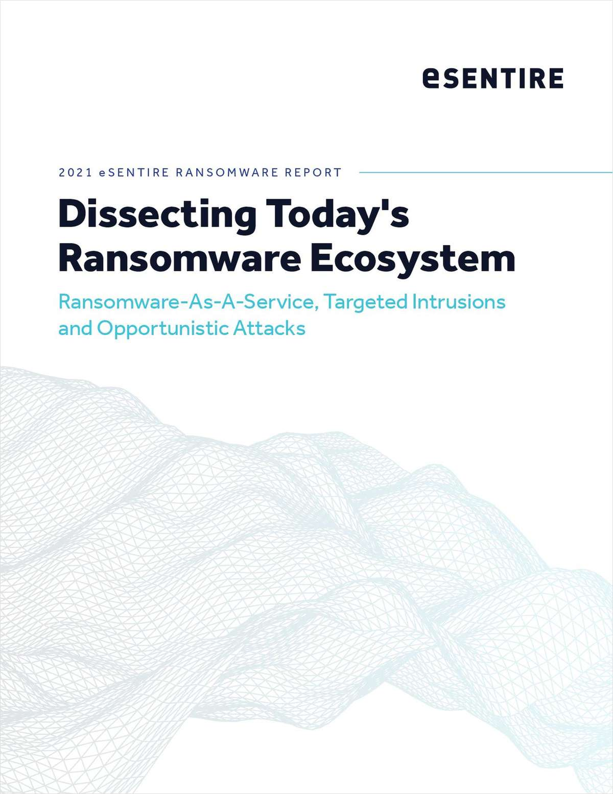 Dissecting Today's  Ransomware Ecosystem