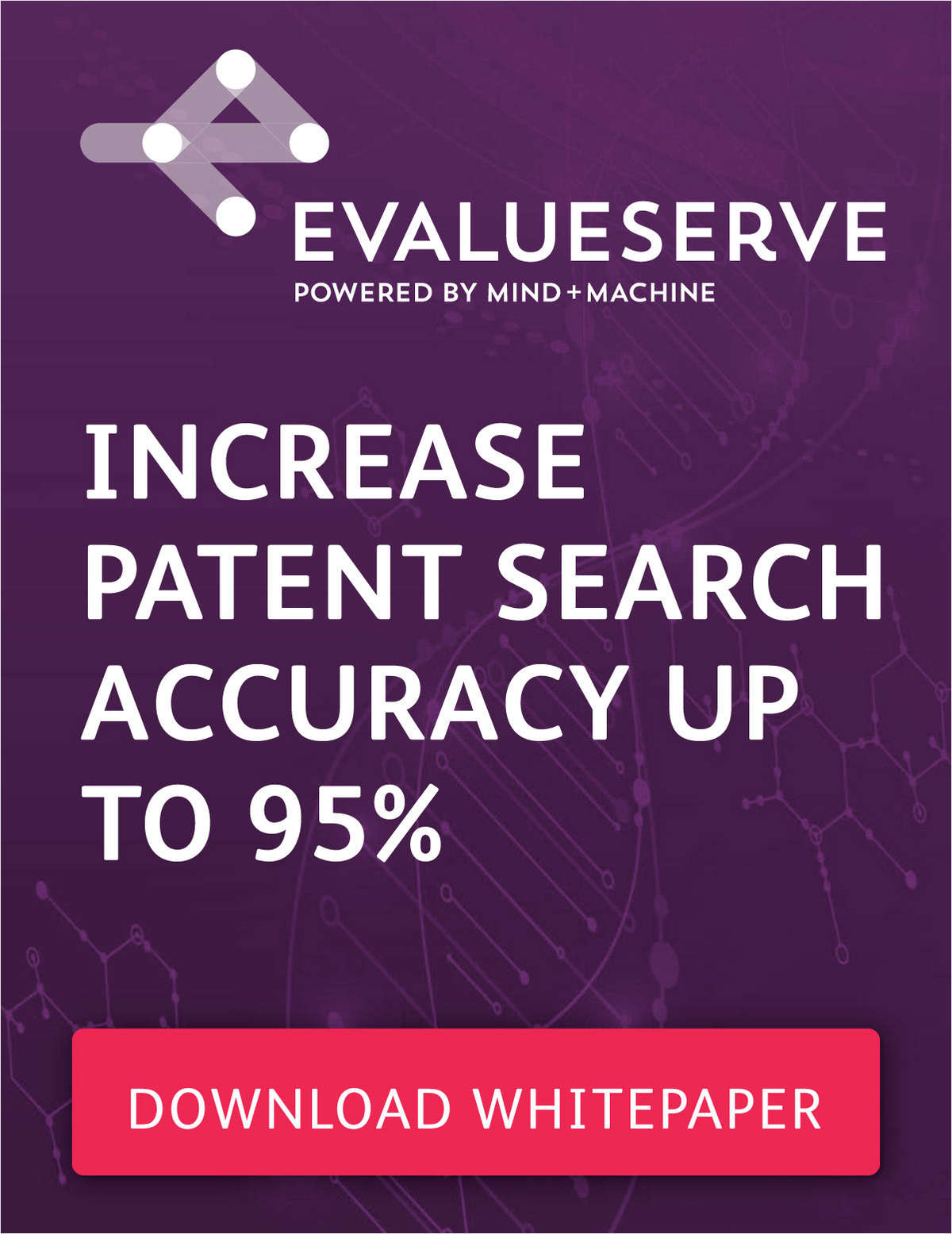 Increase Patent Search Accuracy Up To 95% With Evalueserve