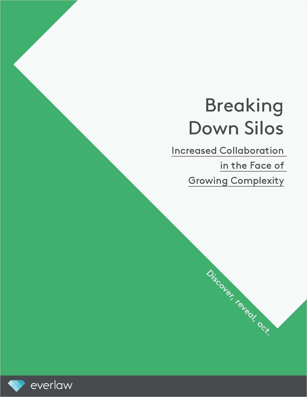 Breaking Down Silos: Increased Collaboration in the Face of Growing Complexity