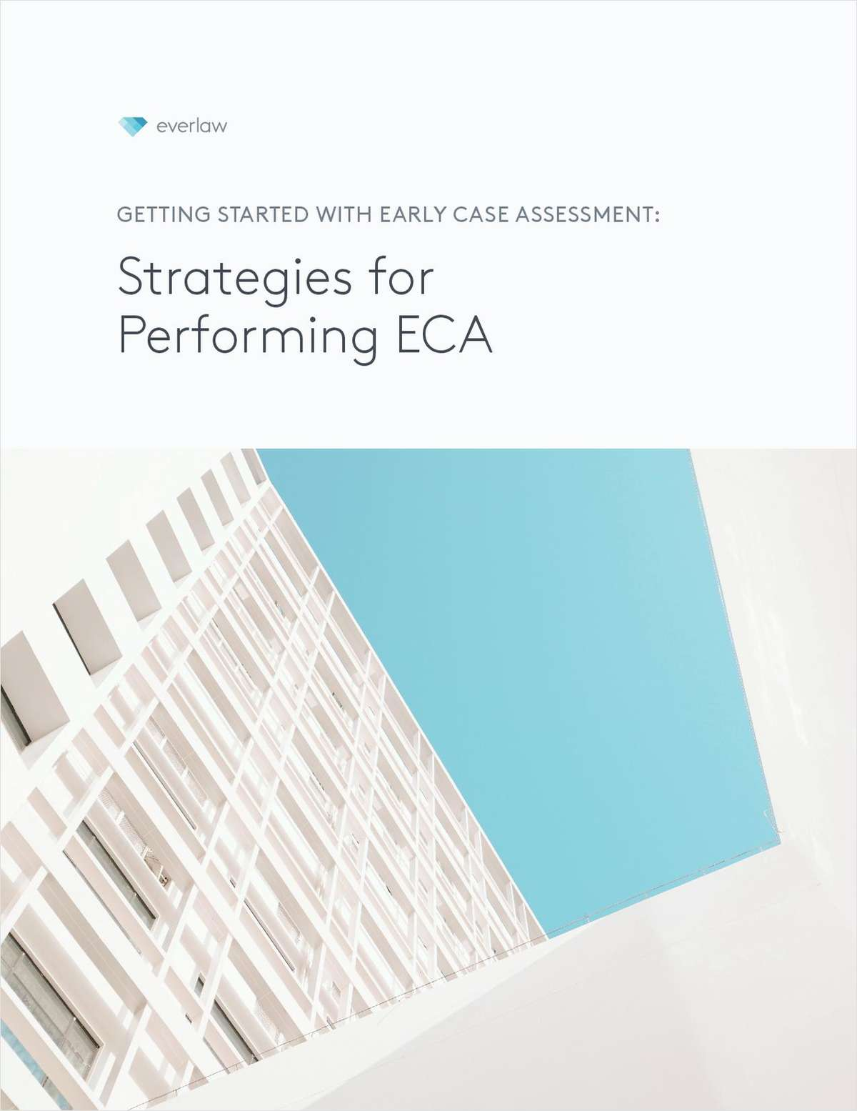 Getting Started with Early Case Assessment: Strategies for Performing ECA