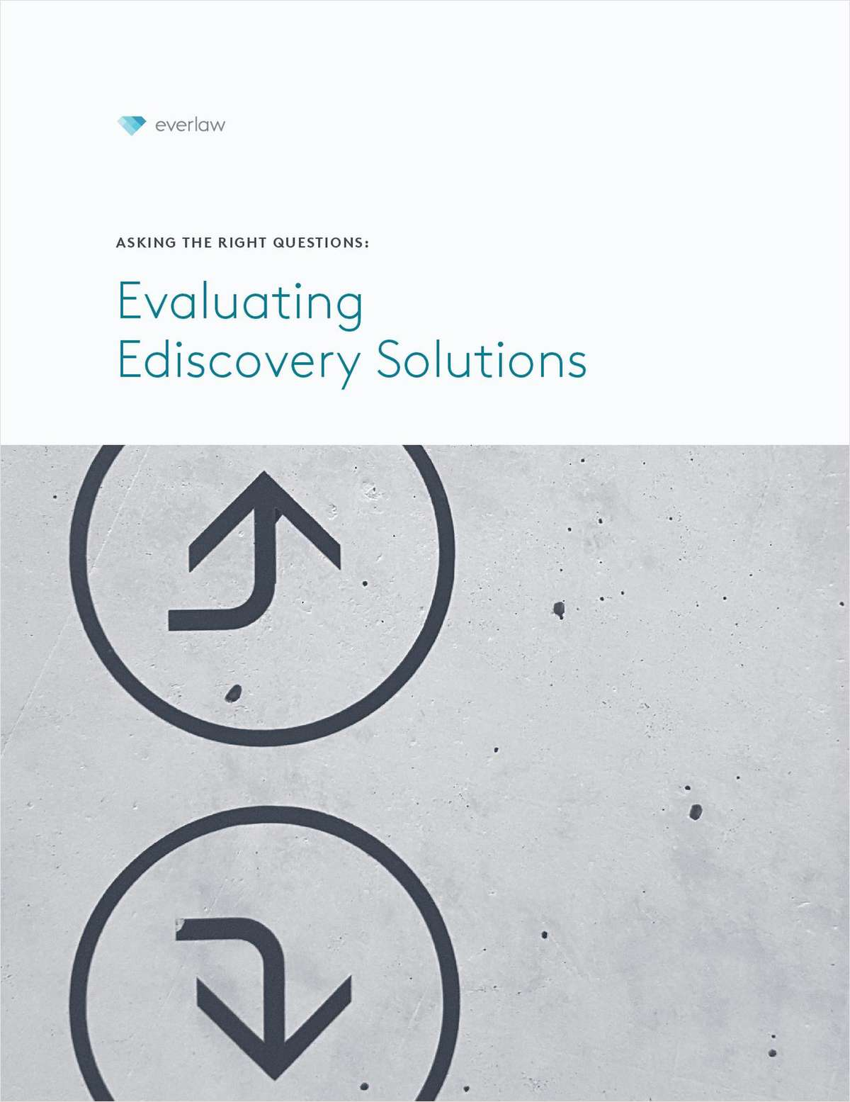 Asking the Right Questions: Evaluating Ediscovery Solutions
