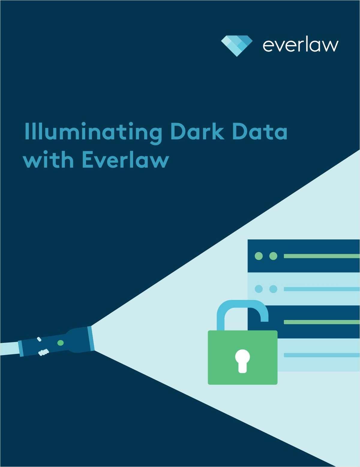 How to Illuminate Dark Data For Litigation or Investigation