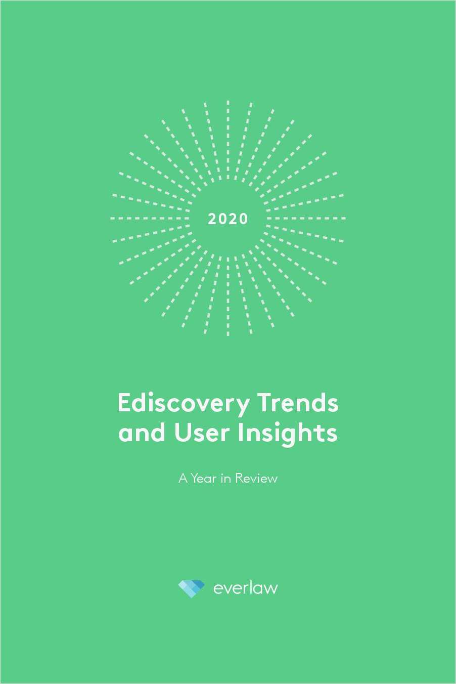 Ediscovery Trends and User Insights - Year in Review