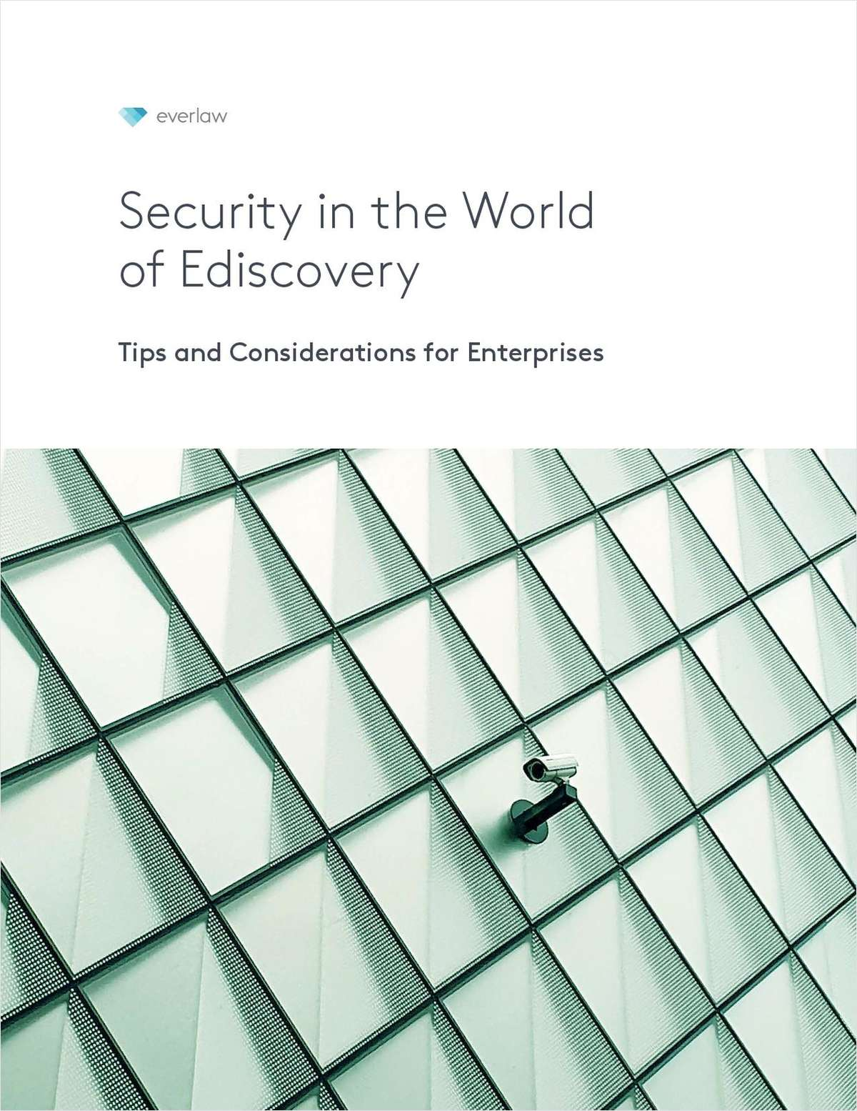 Security in the World of Ediscovery: Tips and Considerations for Enterprises
