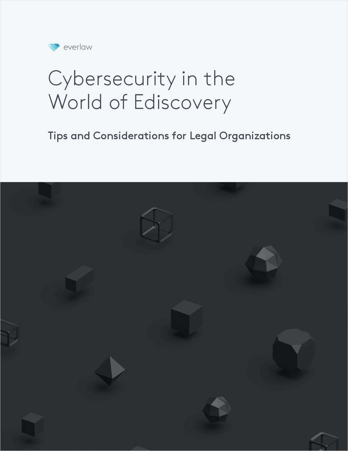 Security in the World of Ediscovery: Tips and Considerations for Law Firms