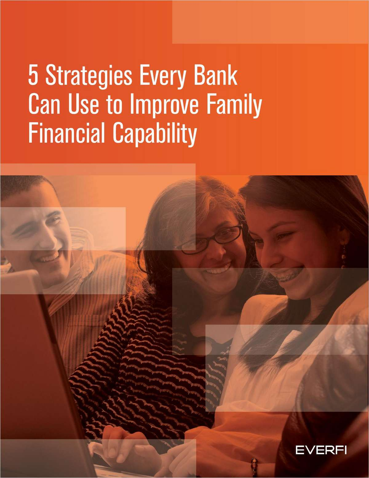 5 Strategies Every Bank Can Use to Improve Family Financial Capability