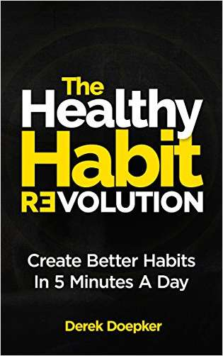Healthy Habit Revolution - Create Better Habits in 5 Minutes A Day FREE Audiobook