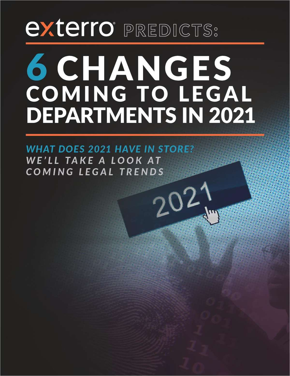 6 Changes Coming to Legal Departments in 2021