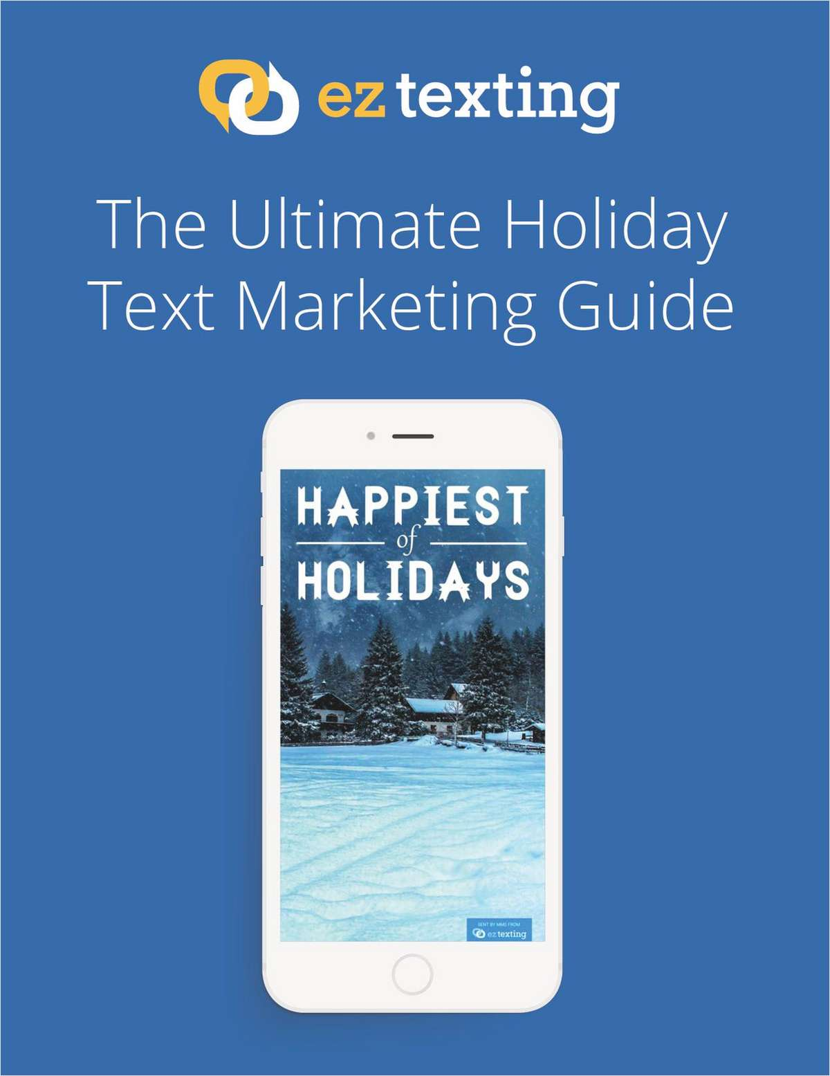 EZ Texting Holiday Text Marketing Guide Free eGuide