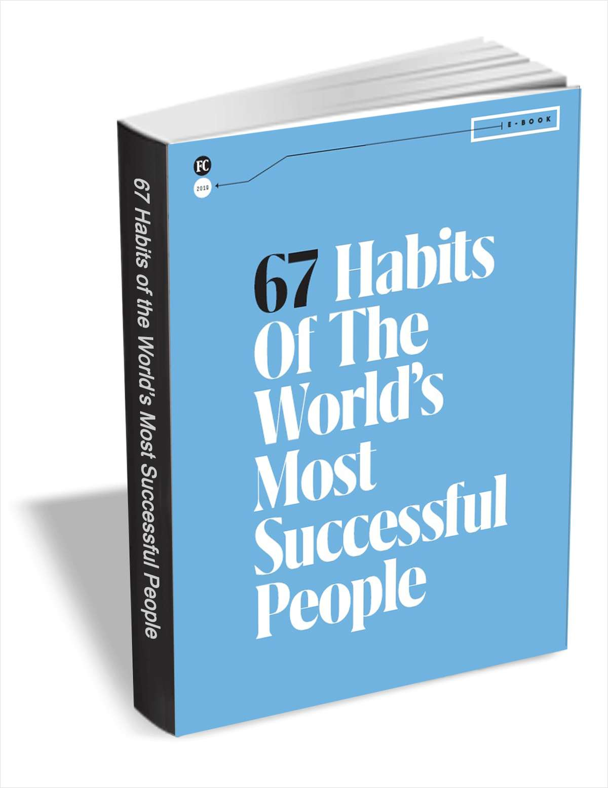 67 Habits of the World's Most Successful People