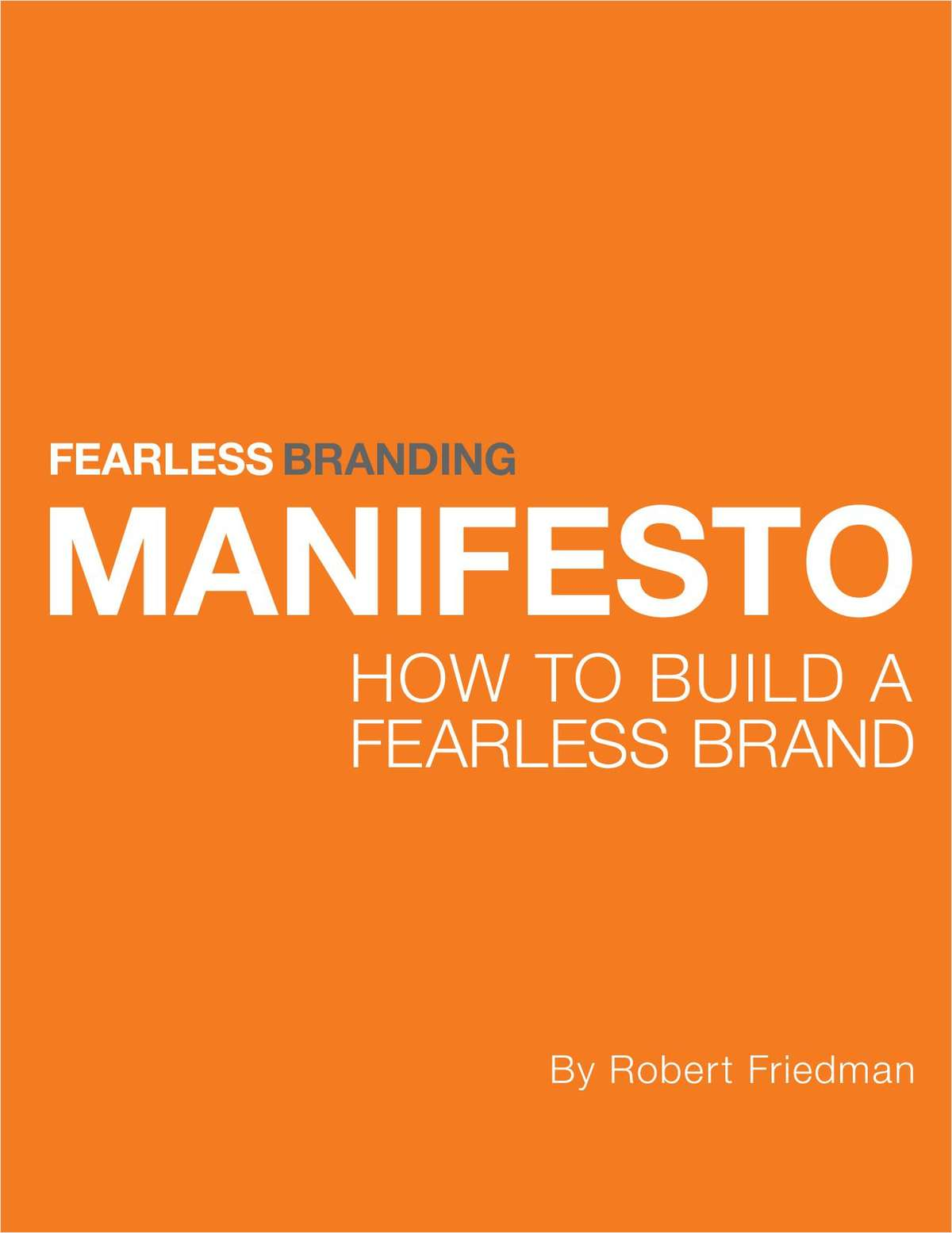 How to Build a Fearless Brand