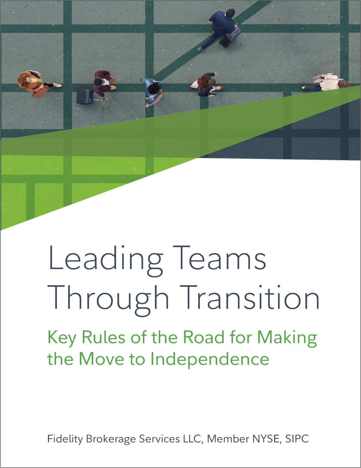 Leading Teams Through Transition: Key Rules of the Road for Making the Move to Independence