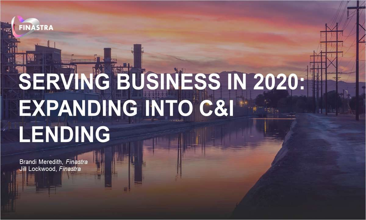 Serving Business in 2020: Expanding into C&I Lending