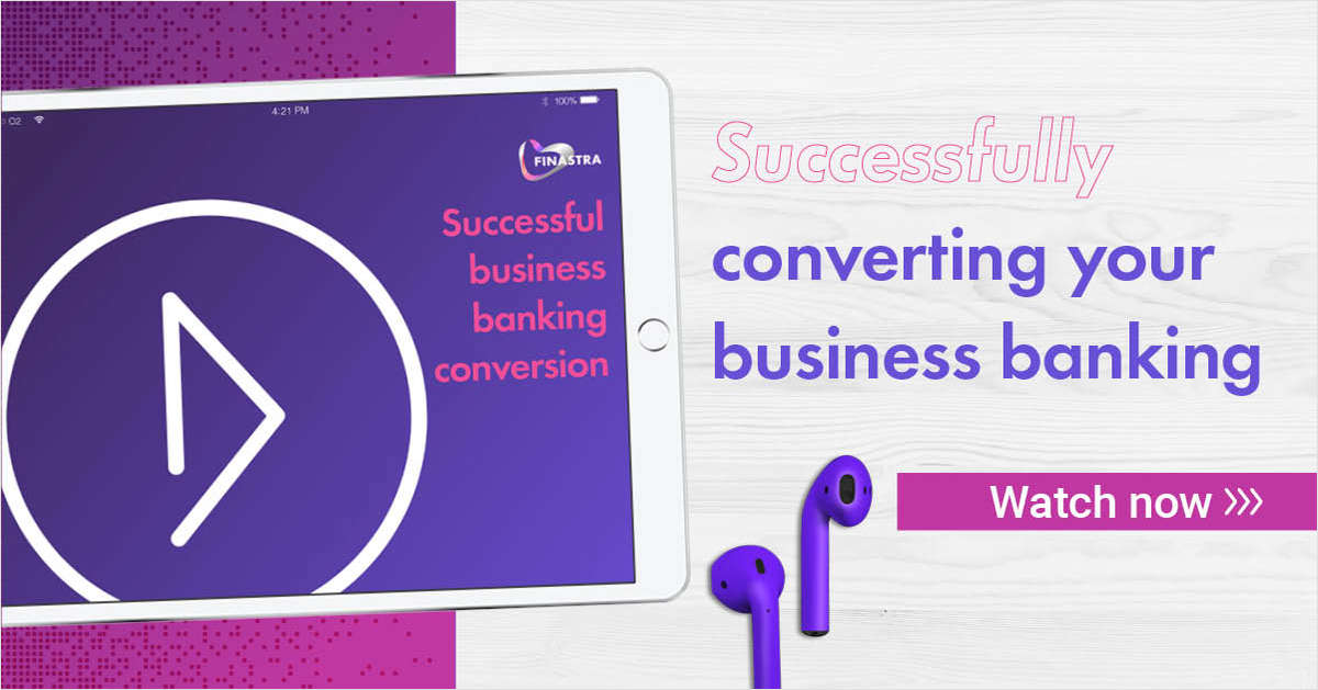 Successful Business Banking Conversion