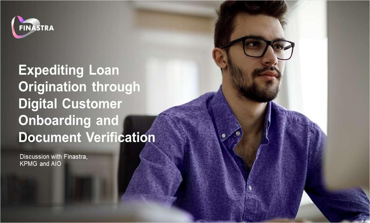 Expedite Loan Origination Through Digital Onboarding and Document Verification