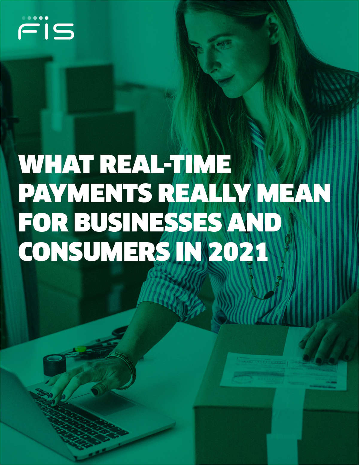 What Real-time Payments Really Mean for Businesses and Consumers in 2021.