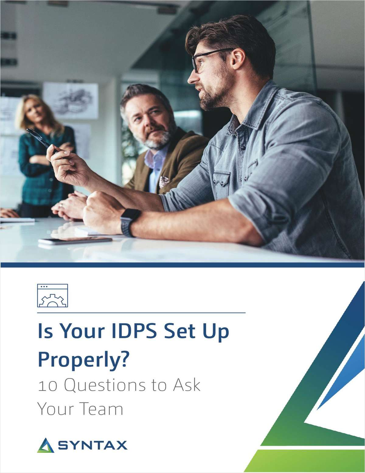 Is Your IDPS Set Up Properly? 10 Questions to Ask Your Team