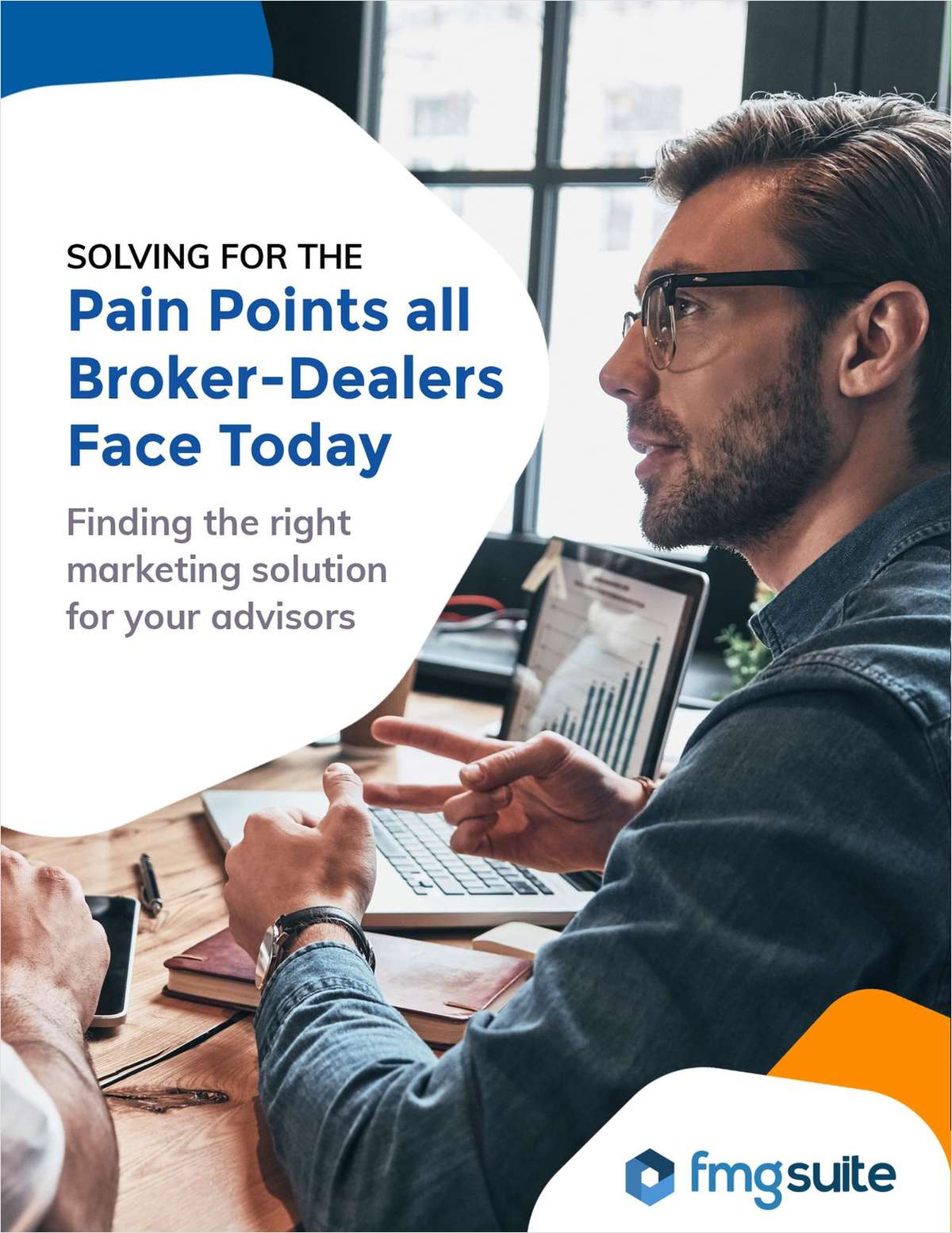 Solving for the Pain Points Broker-Dealers Face Today