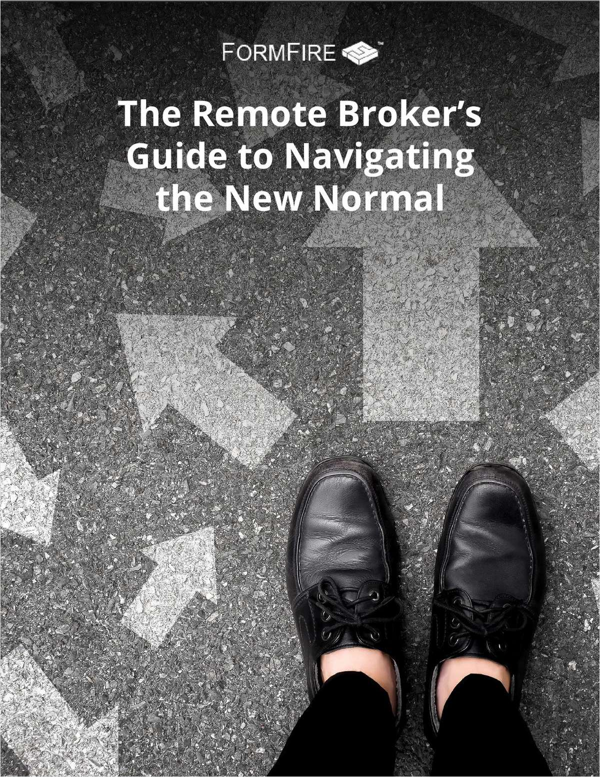 The Remote Broker's Guide to Navigating the New Normal