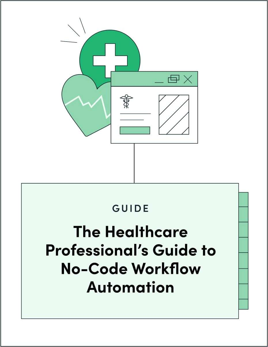 Guide to No-Code Workflow in Healthcare