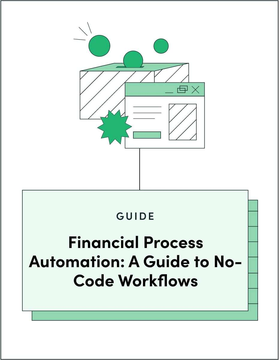 Financial Process Automation: A Guide to No-Code Workflows