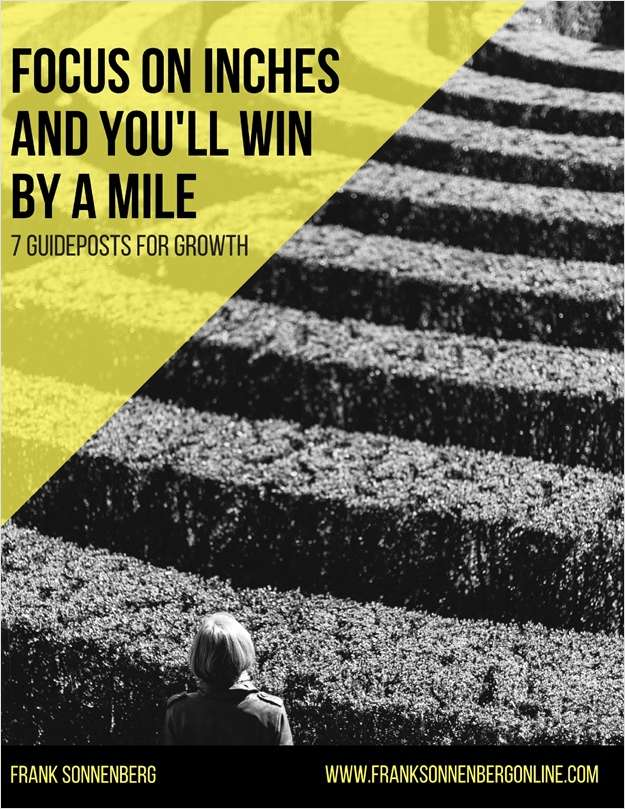 Focus on Inches and You'll Win by a Mile - 7 Guideposts for Growth