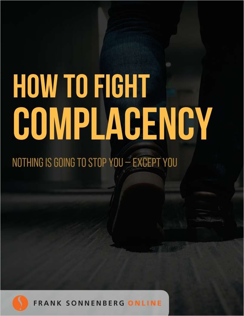 How to Fight Complacency