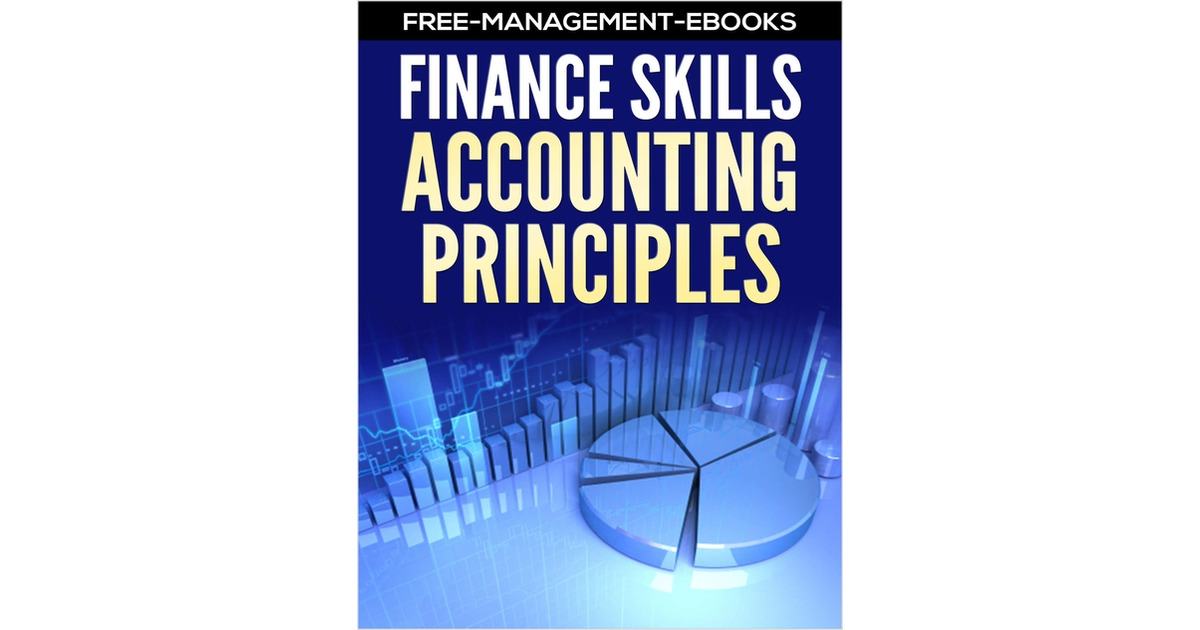 Accounting principles developing your finance skills free free accounting principles developing your finance skills free free management ebooks ebook fandeluxe Choice Image
