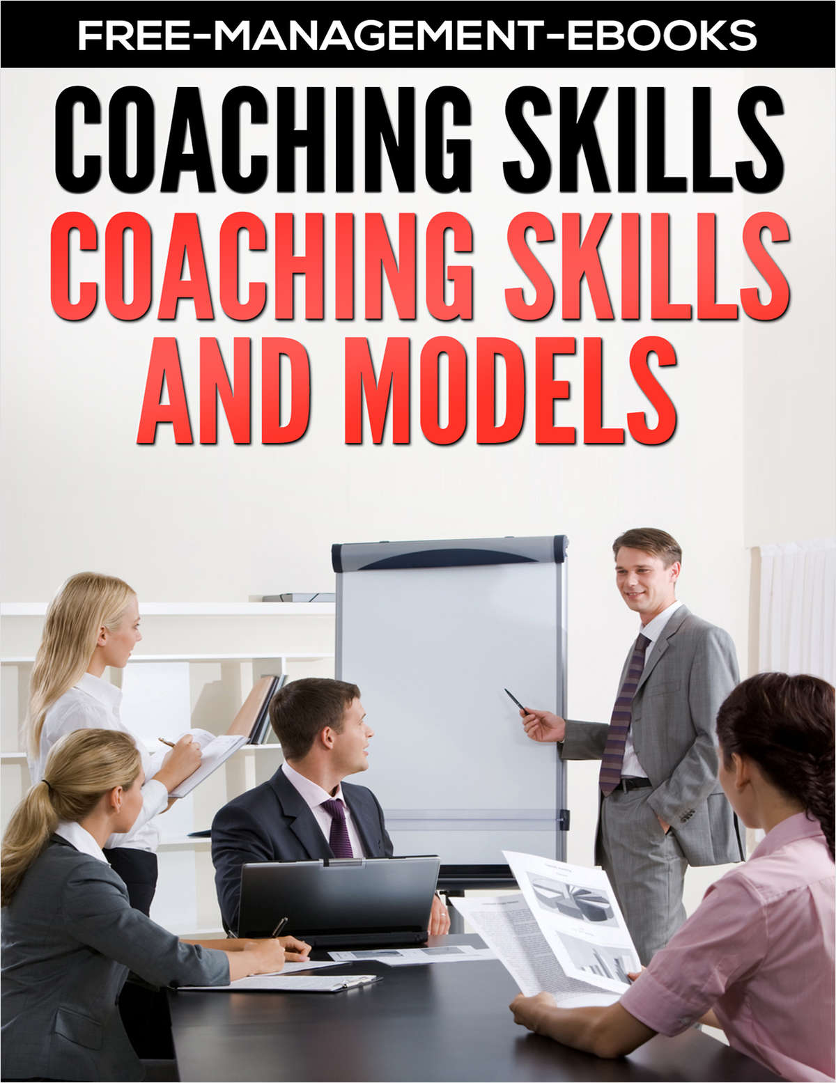Coaching Skills and Models -- Developing your Coaching Skills
