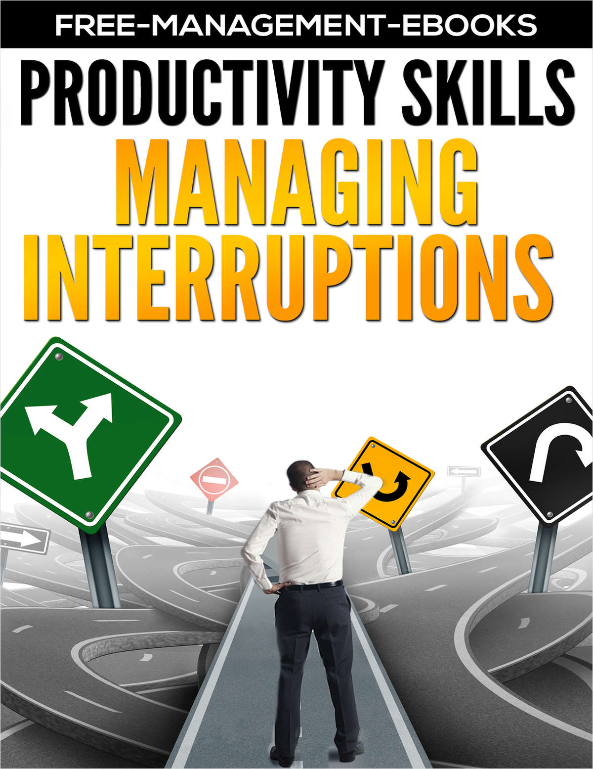 Managing Interruptions -- Developing Your Productivity Skills