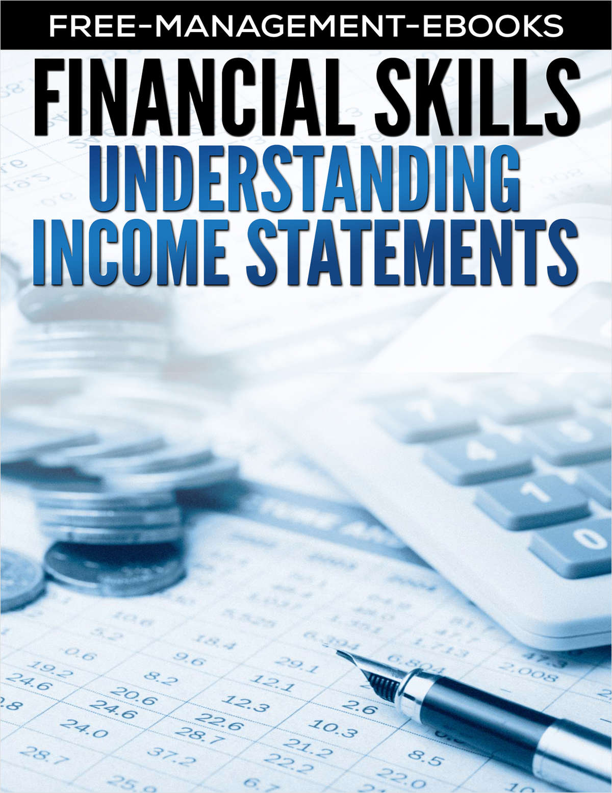 Income Statements -- Developing Your Finance Skills
