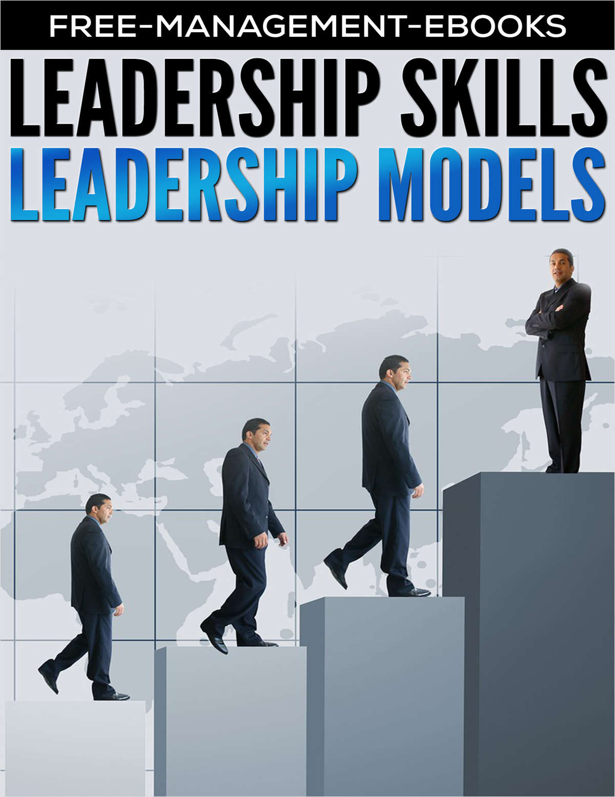 Leadership Models - Developing Your Leadership Skills