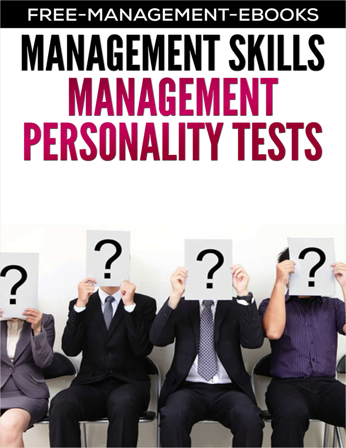 Preparing for Management Personality Tests - Developing Your Management Skills
