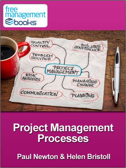 Project Management Processes - Developing Your Project Management Skills