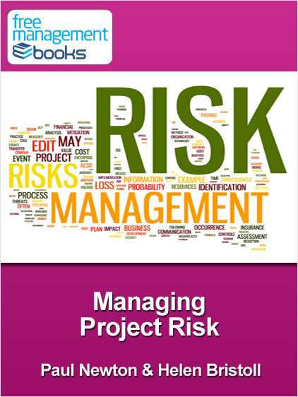 Managing Project Risk - Developing Your Project Management Skills
