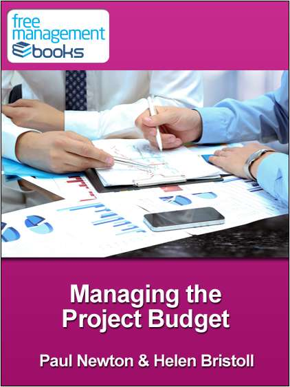 Managing The Project Budget - Developing Your Project Management Skills