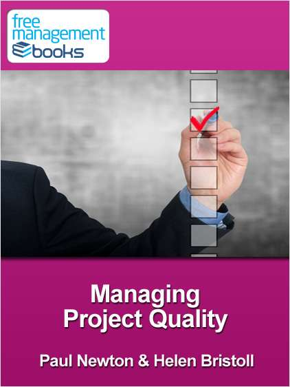 Managing Project Quality - Developing Your Project Management Skills
