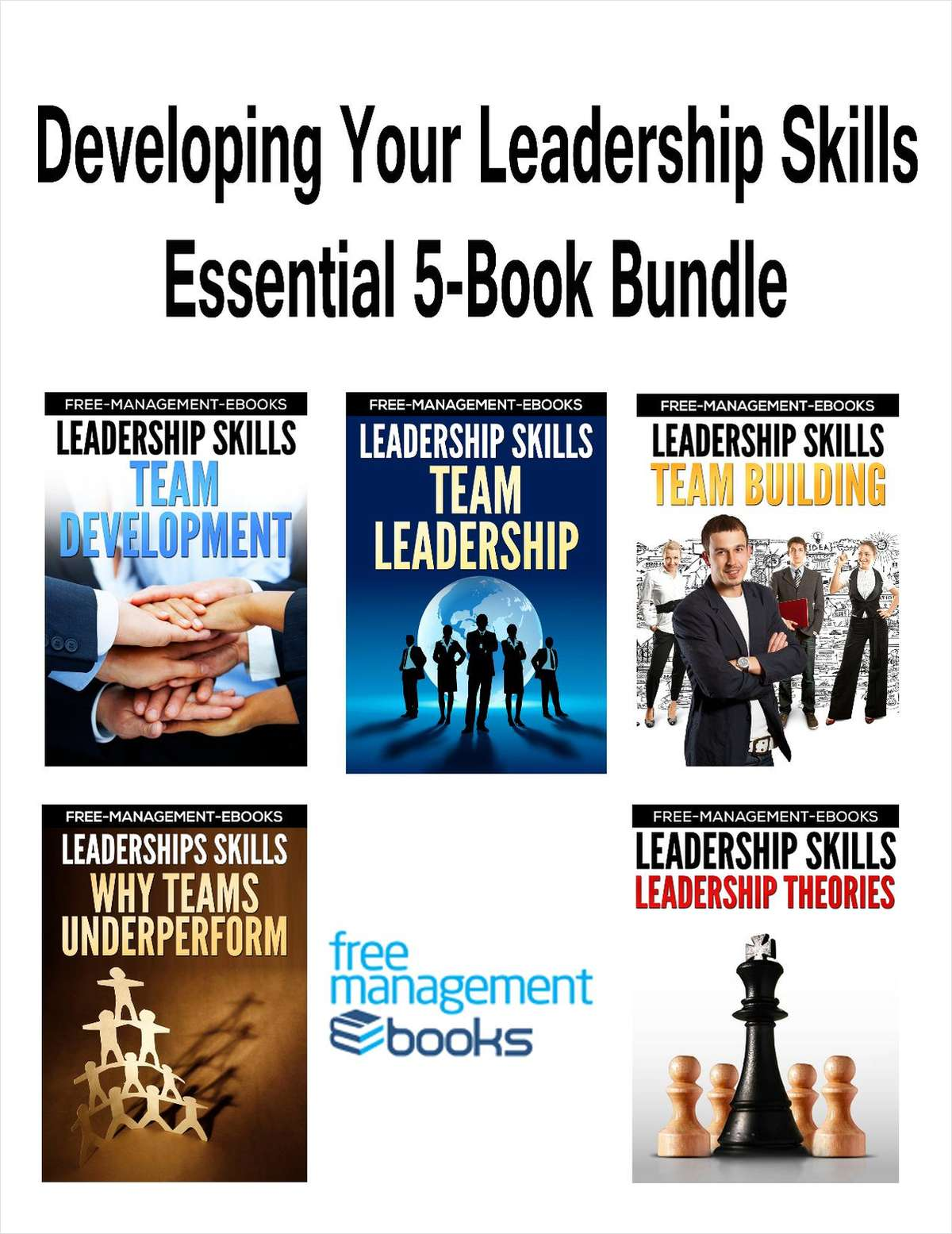 Developing Your Leadership Skills -- Essential 5-Book Bundle