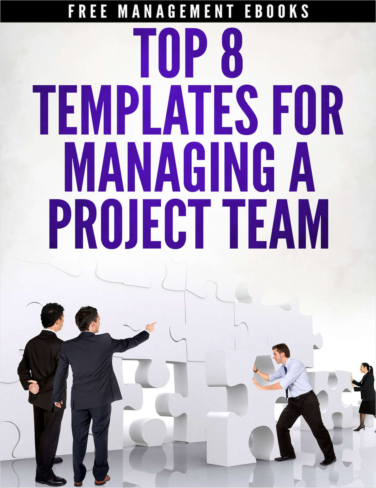 Top 8 Project Templates for Managing a Project Team