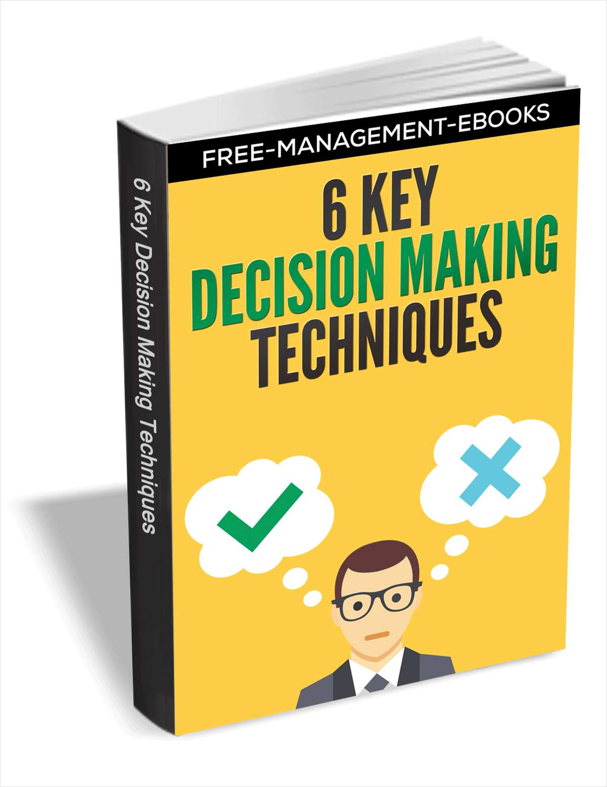 6 Key Decision Making Techniques