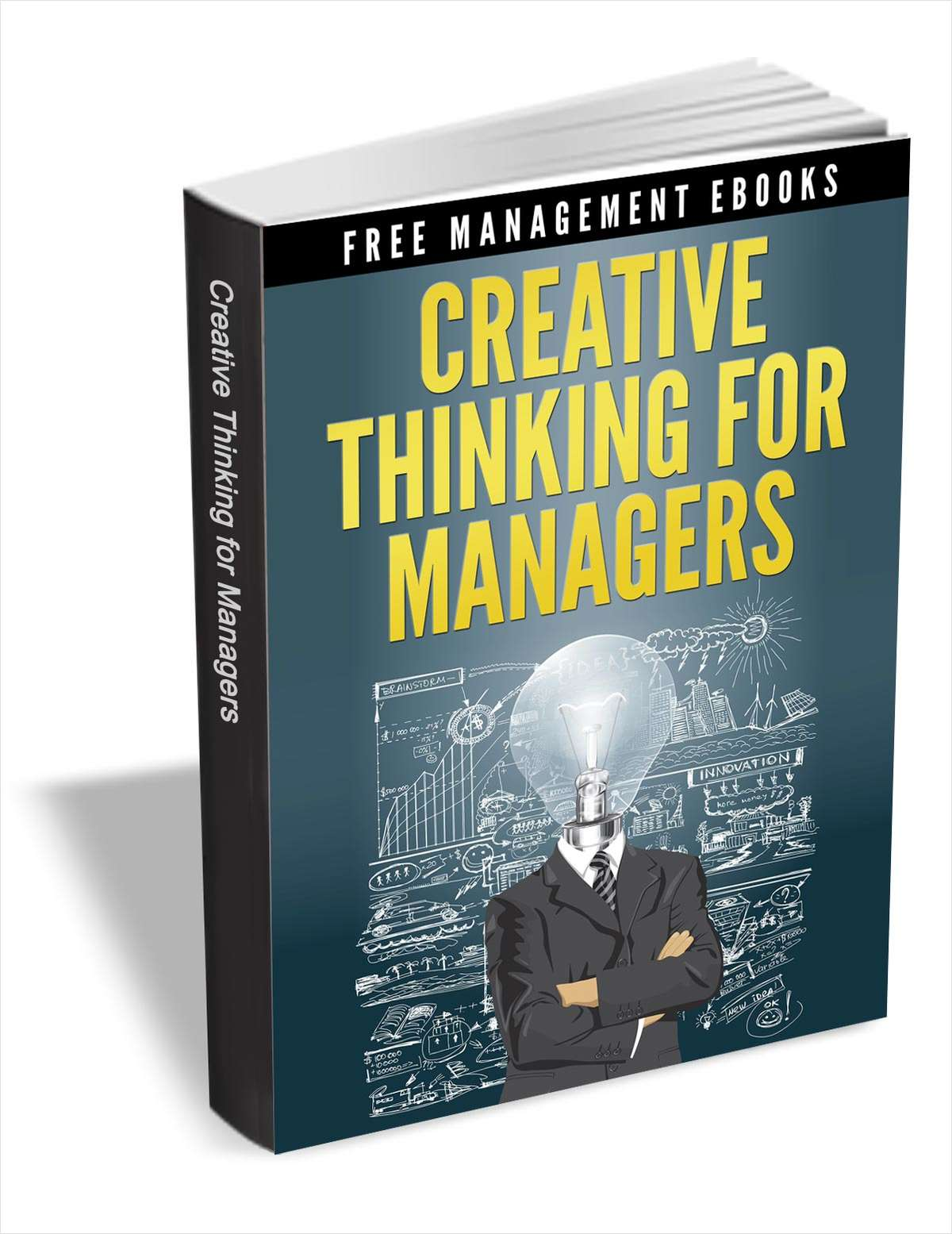 Creative Thinking for Managers