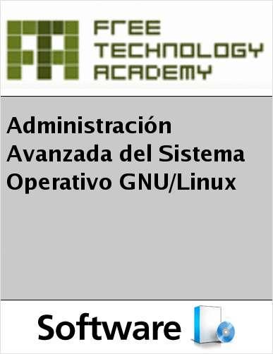 Administración Avanzada del Sistema Operativo GNU/Linux