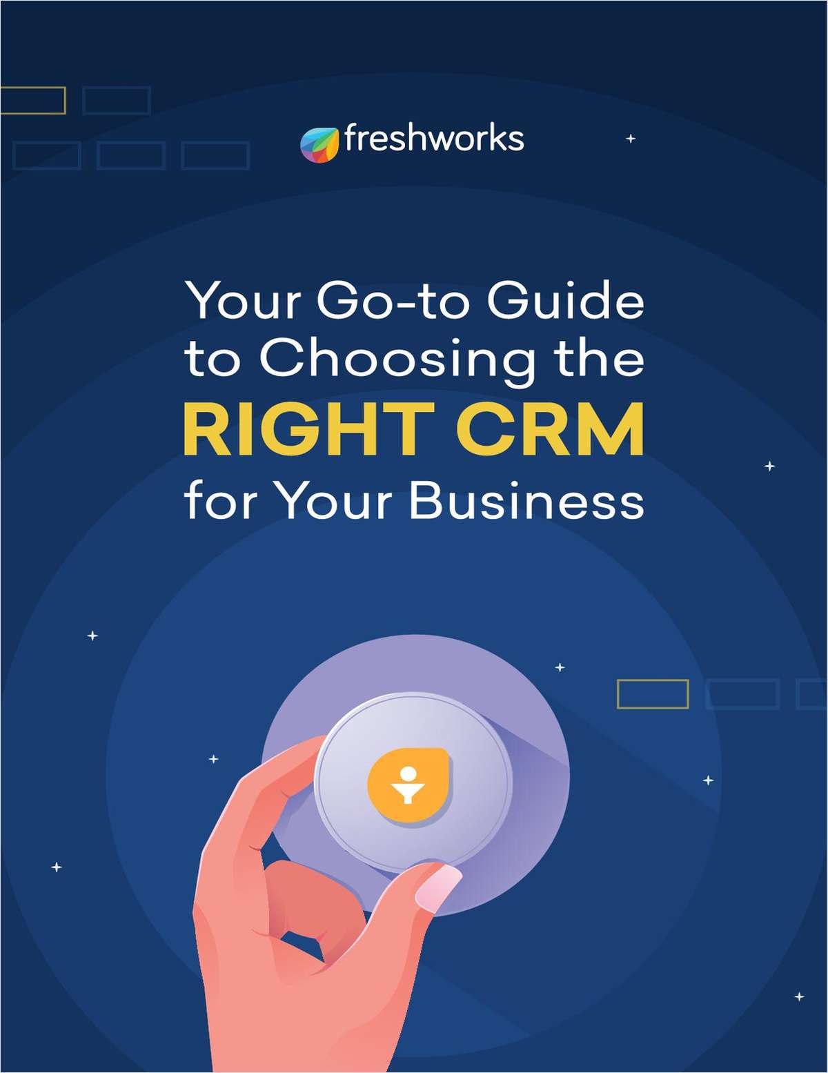 Your Go-To Guide to Choosing the Right CRM for Your Business