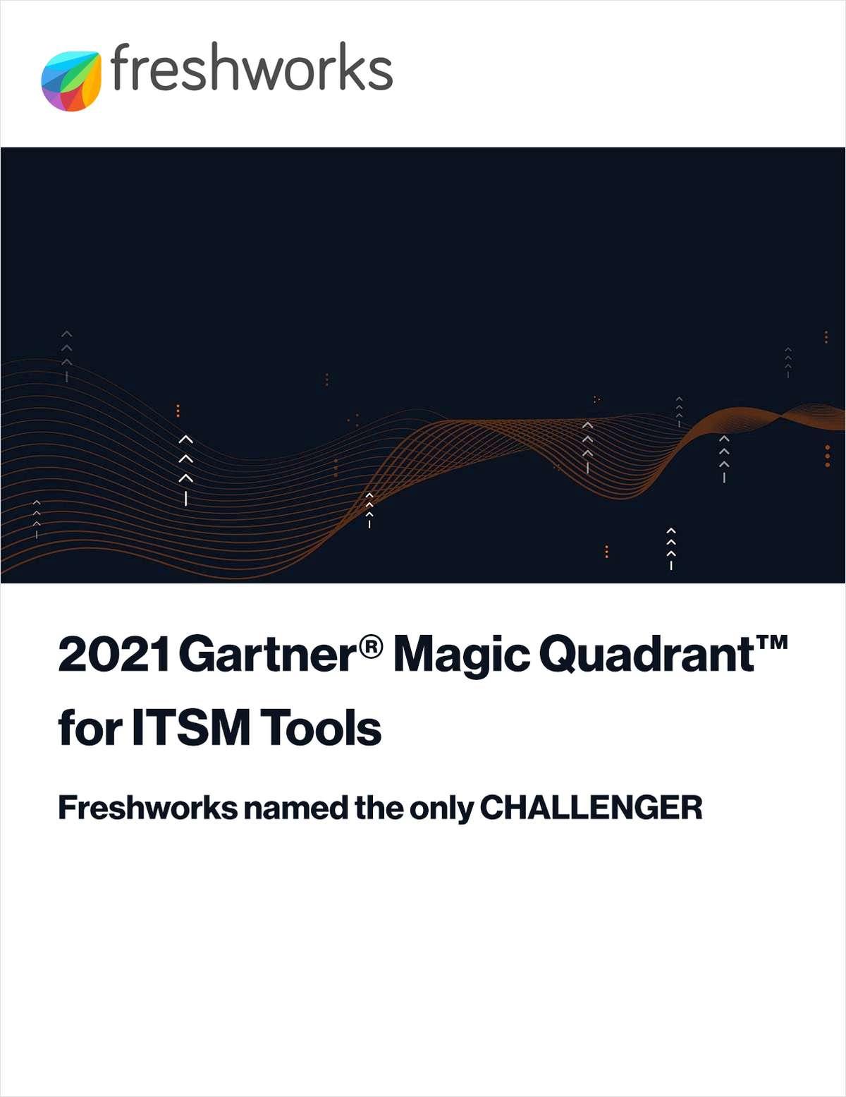2021 Gartner® Magic Quadrant™ for ITSM Tools
