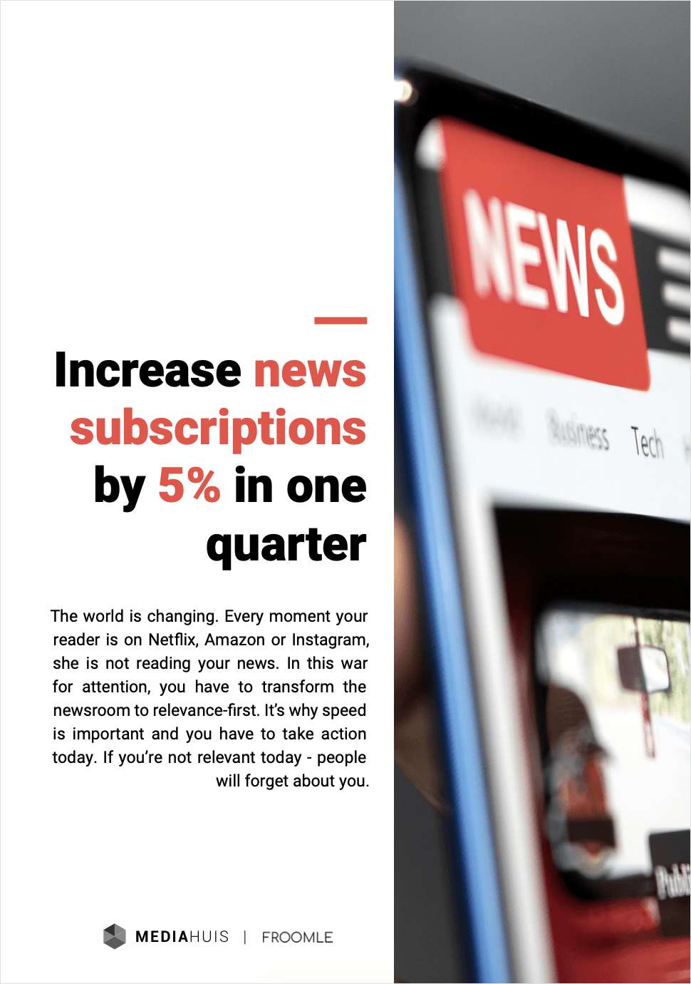 Increase News Subscriptions by 5% in One Quarter