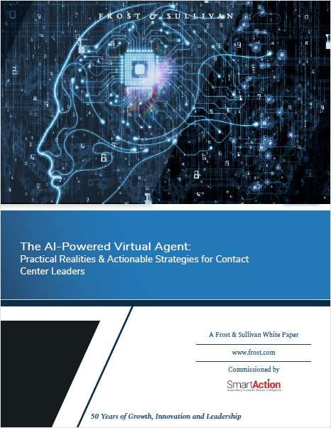 The AI Powered Virtual Agent: Practical Realities and Actionable Strategies for Contact Center Leaders